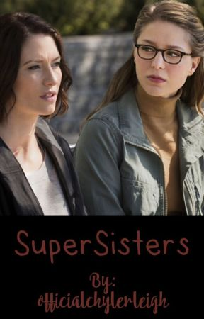Supersisters by officialchylerleigh