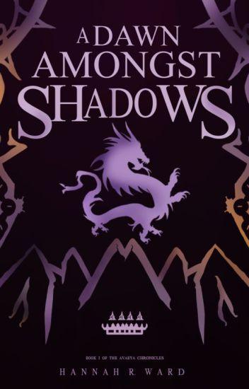 A Dawn Amongst Shadows
