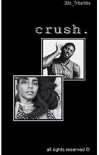 crush. by 90s_TribeVibe
