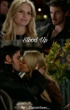 Stood Up by __CaptainSwan__
