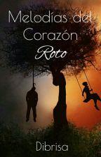 Melodías del Corazón Roto #empawards by Dibrisa
