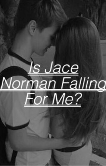 Is Jace Norman Falling For Me?- Jace Norman FanFic