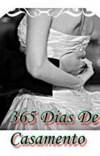 365 Dias de Casamento by talitaana