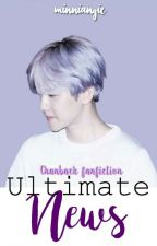 Ultimate news ÷ Chanbaek ÷ O.S by Minniangie