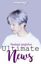 Ultimate news ÷ Chanbaek ÷ O.S by Minniangie