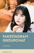SOSMED-GFRIEND BTS [FAKESTAGRAM & GROUP CHAT] by j_ssyoung