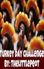 Turkey day challenge by TheLittlePeot