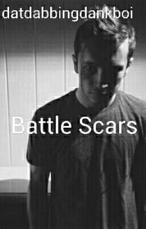 Battle Scars by datdabbingdankboii