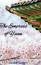 The Empress Of Yuan by lizukamyori