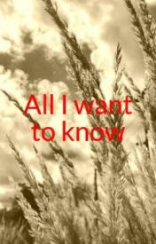 All I want to know by flute2010