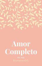 <<Amor Completo>> M.Y.G.  by Zukulemto_Taetae20