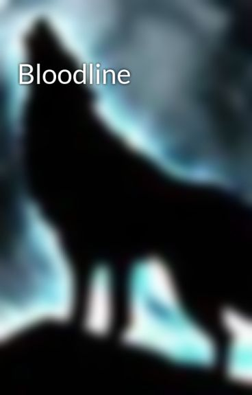 Bloodline by Magykcaster