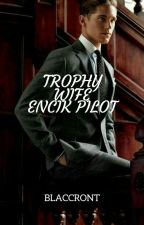 Trophy Wife Encik Pilot by blaccront