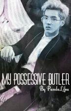 My Possessive Butler | Taoris by PandaLifeu