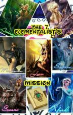 The 7 Elementalist's Mission [ON HOLD] by fany_zanysb