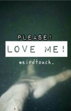 Please, Love Me! (Mindless Behavior) (Princeton X Elijah) by weirdtouch_