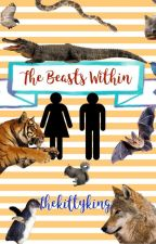 The Beasts Within by thekittyking