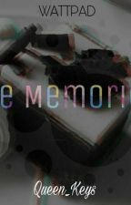 The Memories by Queen_Keys