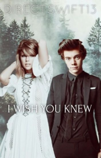 I Wish You Knew [Haylor]