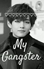 My Gangster ~ Bts v fanfic tagalog by BtsArmy1713