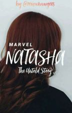 Natasha : The Untold Story [On Hold] by romanawgers