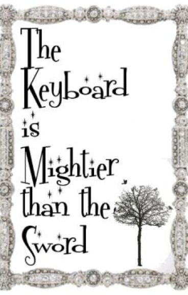 The Keyboard is Mightier than the Sword
