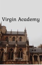 Virgin Academy (On-going) by elyenus