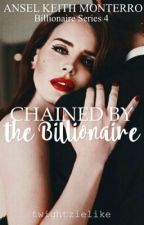 BS#4 Chained by the Billionaire by twightzielike