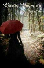 Güzün Yağmuru by Maktulun_vaveylasi