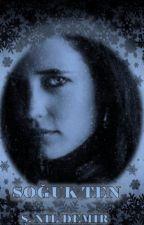 Soğuk Ten by Voxanka