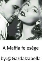 A Maffia felesége by GazdaIzabella