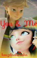 You & Me √ by blackninuskaaa