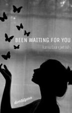 BEEN WAITING FOR YOU by divatatyana