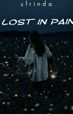 lost in pain by clrinda