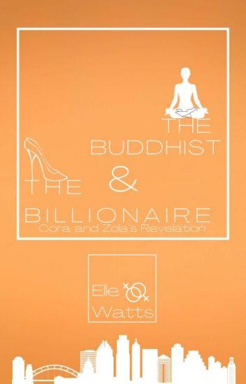 The Buddhist & The Billionaire Lesbian Story