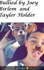 Bullied by Joey Birlem and Tayler holder by Sweatshirtdaddyishot
