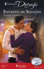 [DIAMANTES BRUTOS 2 ] ENCANTO DA SEDUÇÃO  (Yvonne Lindsay ) by Leidy_MS