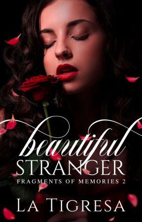 Beautiful Stranger (Soon) by LaTigresaPHR