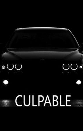 """CULPABLE"" by paulinagillica9"
