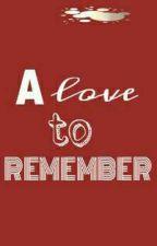 A Love To Remember by kccabanogllanera