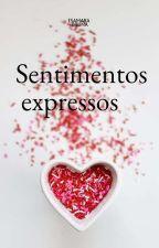 Sentimentos Expressos by IsaahBruninhaSwift