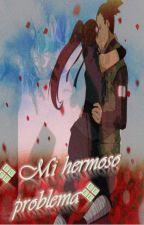 Mi hermoso problema *shikamaru y Tu* by KarinaEvangelista6