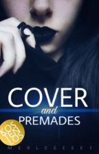 Cover & Premades [OPEN] by Merleeeee3