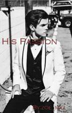 His Passion by zoe_mxrz