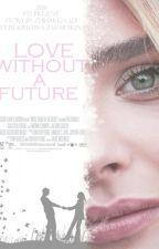 Любовь без будущего#Wattys2017 by Svetlana_Demchenko