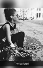 •Stronza Dentro• ||bad girl|| by The1curlygirl