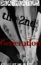 Death Eaters the 2nd Generation by killed-by-me-in-123