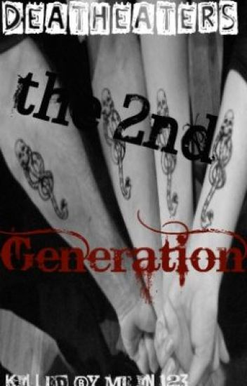Death Eaters the 2nd Generation