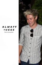 Always There + Niall Horan by midknightniall