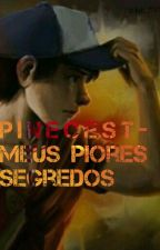 Pinecest-Meus piores segredos by Mabel_Piness
